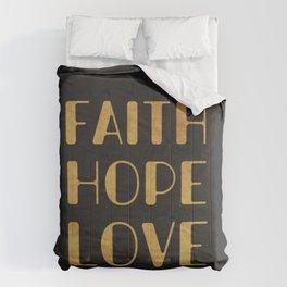 Faith Hope Love 4 Comforters