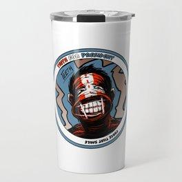Teeth For President - Force that Smile - Autographed! (Facsimile) Travel Mug