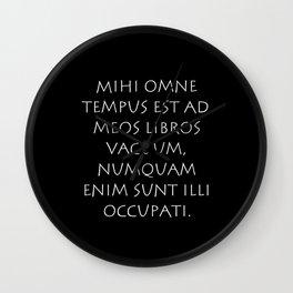 Mihi omne tempus est ad meos libros Wall Clock