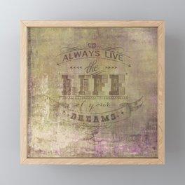 live life Framed Mini Art Print