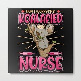 Nurse Koala Funny Saying Mom Gift Metal Print