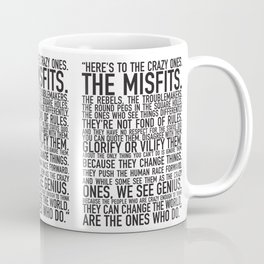 Here's to the crazy ones Coffee Mug