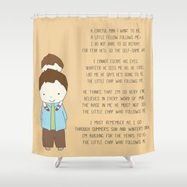 The Little Chap Who Follows Me! Shower Curtain