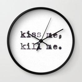 Kiss Me, Kill Me Wall Clock