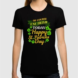 Happy St Patricks Day - Gift T-shirt