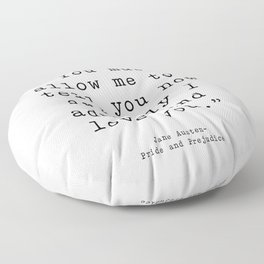 You must allow me to tell you how ardently I admire and love you. Pride and Prejudice Floor Pillow