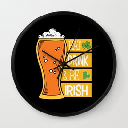 Eat Drink & Be Irish Beer Lucky Charm Wall Clock