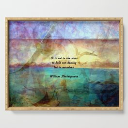 William Shakespeare Inspirational Quote About Destiny Serving Tray