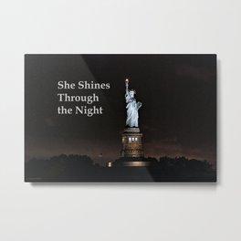 She Shines Through the Night Metal Print