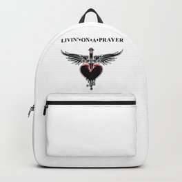 Livin' on a prayer. A rock and roll song. Backpack