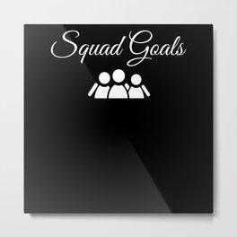 Besties Squad Goals Metal Print