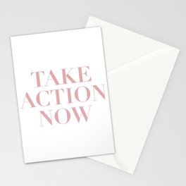 Take Action Now Pink Stationery Cards
