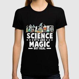 Its Like Magic Science Teacher Shirt T-shirt