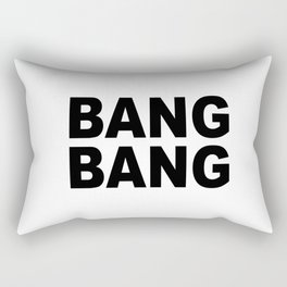 Bang Bang Rectangular Pillow