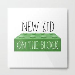 New Kid On The Block Metal Print