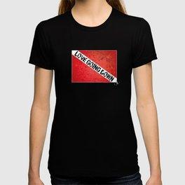 Love Going Down T-shirt