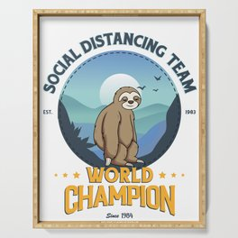 Sloth Social Distancing Team, Relax I Got This Serving Tray