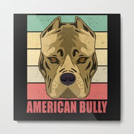 American Bully Dog Breed Dog Owner Metal Print