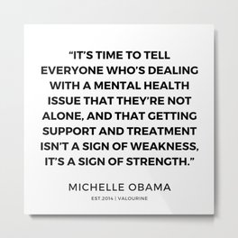 28  | 191112 |  Michelle Obama Quotes Metal Print