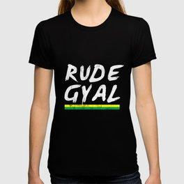 Rude Gyal Jamaican Jamaica Love Pride Girl T-shirt