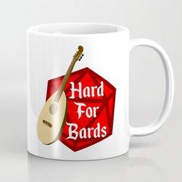 Hard For Bards - Dungeons & Dragons Coffee Mug