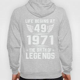 49th Birthday Gift Shirt - Born in 1971 - Life Begins at 49 Hoody