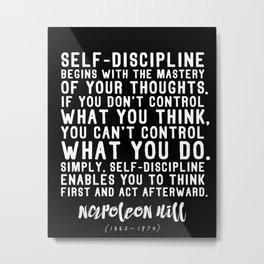 Powerful Napoleon Hill Quote on Self-Discipline Metal Print