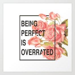 Perfection 2.0 Art Print