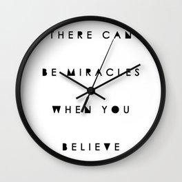 When You Believe Wall Clock
