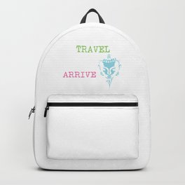It is better to travel, than to arrive | Gautama Buddha Backpack