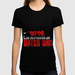 Water Skiing Ski Skiers Skiing  Water Sports Gift  T-shirt