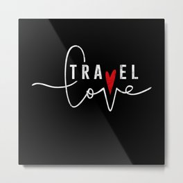 Travel Backpacker Digital Nomad Blogger Gift Metal Print