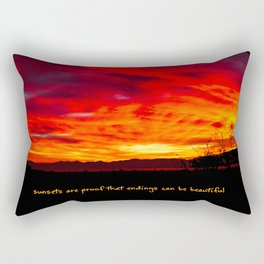 Sunsets Are Proof That Endings Can Be Beautiful Rectangular Pillow