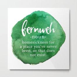 Fernweh Word Nerd - Green Watercolor Metal Print