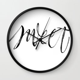 Sweet brush lettering Wall Clock