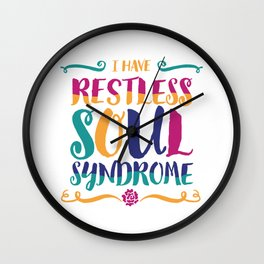 Restless Soul Syndrome Wall Clock