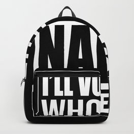 Humorous Vote For Whoever Nancy Votes For Backpack