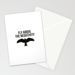 Fly above the negativity, Good vibes only Stationery Cards