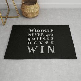 Winners NEVER quit Quitters never WIN - motivational quote - Silver text on Black background Rug