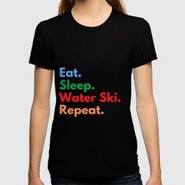 Eat. Sleep. Water Ski. Repeat. T-shirt
