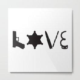 Love Deputy Sheriff Metal Print