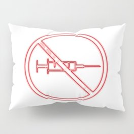 No vaccination sign, Anti vaxxers concept Pillow Sham