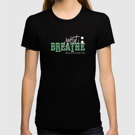 Mental Health Awereness Rainbow Just Breathe Mental Health Matters T-shirt