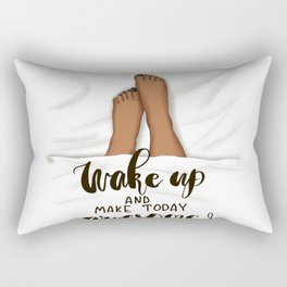 Wake Up And Make Today Awesome! Rectangular Pillow