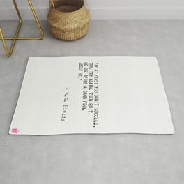 W.C. Fields quote Rug