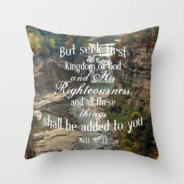Seek First Throw Pillow