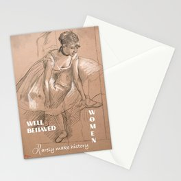 Well-behaved women rarely make history Design  Stationery Cards