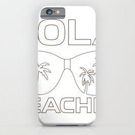 Summer Salty Hola Beaches iPhone Case