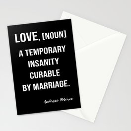 Ambrose Bierce's Quote On Love, White Text, Black Background Stationery Cards