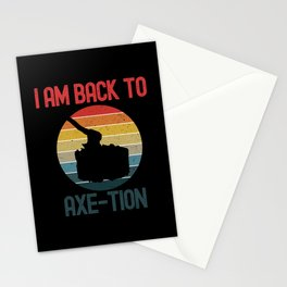 I Am Back To Axe-Tion Stationery Cards